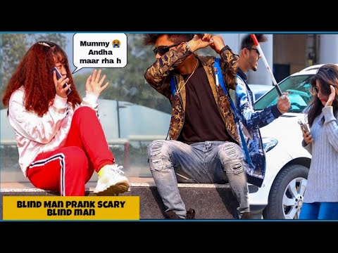 Blind Man prank (अंधा आदमी) With Twist|| scary blind man prank || prank on Cute Girl :Epic Reaction