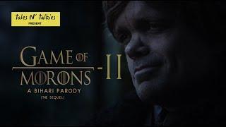 Game of Morons 2 - Bihari PARODY on Game of Thrones - Tales N' Talkies