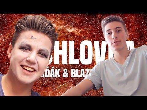 Vaďák & Blazer | Rychlovka