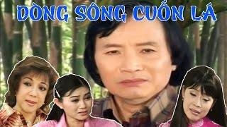 Cai Luong Viet▶Dong Song Cuon La - Cai Luong Xa Hoi