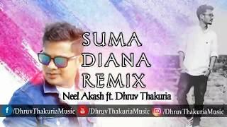 Neel Akash Suma Diana Remix Dhruv Thakuria New Assamese Remix 2018