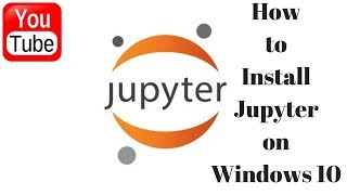 [Hindi]How To Install Jupyter Notebook in Windows10 ? 2018 | Jupyter Notebook | Python