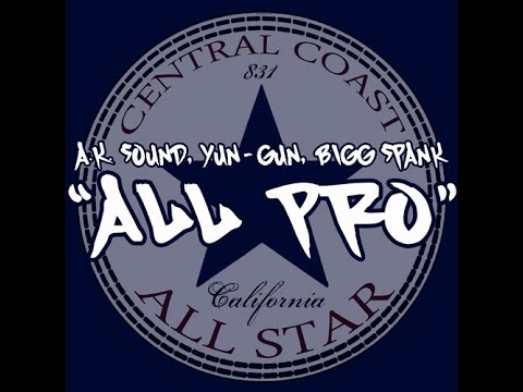 "A.K. Sound372, Yun-Gun, Bigg Spank ""All Pro"" (Official Video)"