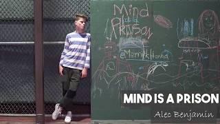 Alec Benjamin   Mind Is Prison   DANCE!  MERRICK HANNA!