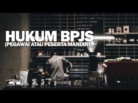 Hukum BPJS (Pegawai atau Peserta mandiri) - Ustadz Dr. Erwandi Tarmizi MA