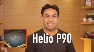 MediaTek Helio P90 Overview - Most Powerful Chipset By MediaTek Yet?