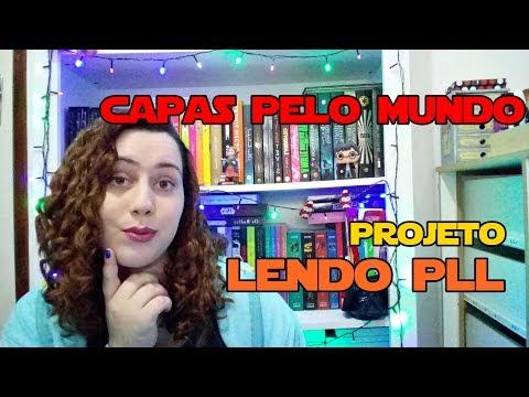 Capas pelo Mundo #LendoPLL l Baú Literário