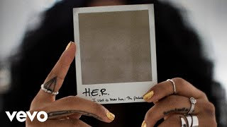 H.E.R.   Feel A Way (Audio)