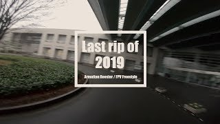 Last rip of 2019 / Armattan Rooster FPV Freestyle