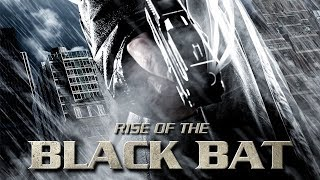 RISE OF THE BLACK BAT (Latest Action Movie 2018, HD, English, Full Film) free full movies online