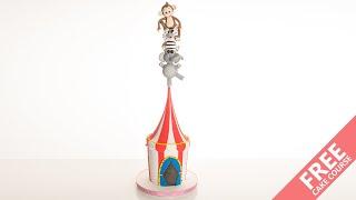 Circus Balancing Acts | Cake Tutorial | CakeFlix