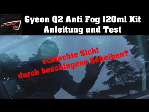 Gyeon Q2 AntiFog - Anleitung und Test - Hilfe bei beschlagenen Autoscheiben