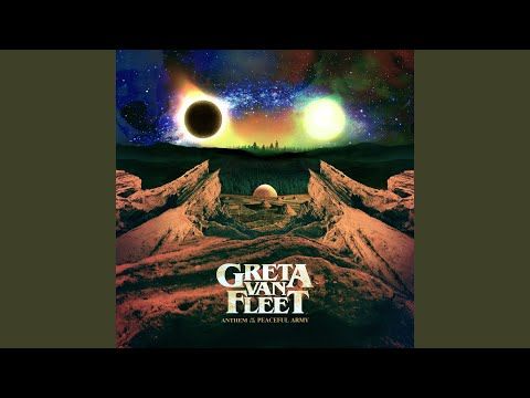 Lover, Leaver (Taker, Believer) - Greta Van Fleet