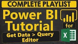 Power BI Tutorial for Beginners: Get Data. Query Editor (1.1.2)