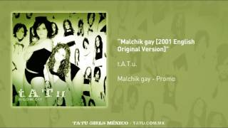 t.A.T.u. - Malchik gay [2001 English Original Version]