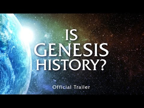 Is Genesis History? (2017) Official Trailer