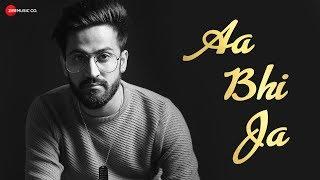 Aa Bhi Ja Lyrics | Zee Music Company | Jass Gujral