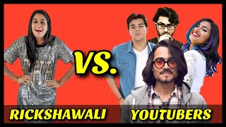 Rickshawali VS Youtubers | Feat BB Ki Vines, Vidya Vox, Ashish Chanchlani Carry Minati Harsh Beniwal