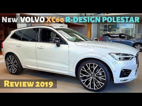 New VOLVO XC60 T6 AWD R-DESIGN POLESTAR 2019 Review Interior Exterior