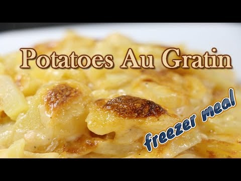 , title : 'Potatoes Au Gratin (Easy Freezer Meals)