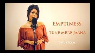 Emptiness | Tune Mere Jaana - Sonu Kakkar - YouTube
