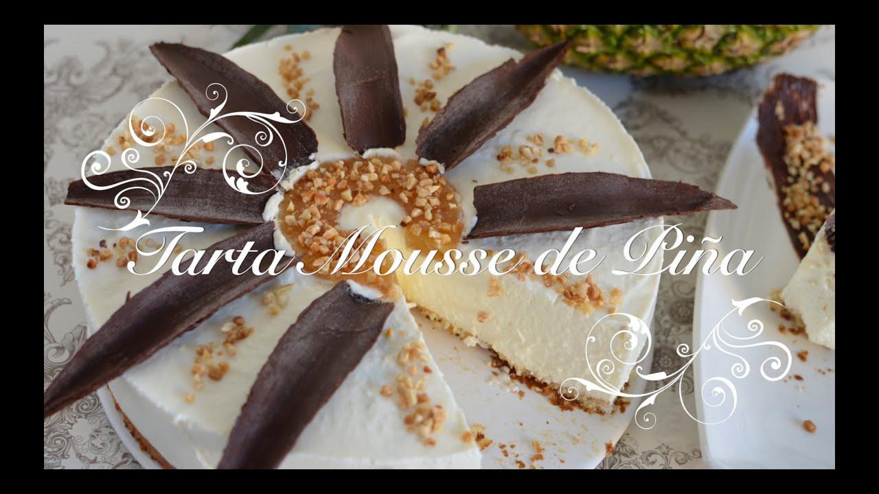 Tarta Mousse de Piña ( sin horno) | Tarta de Piña sin Horno | Tarta de Piña | Recetas de Cocina