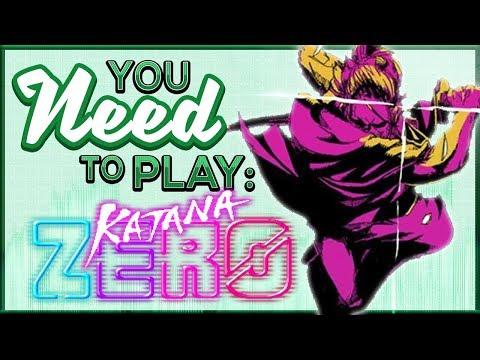 You Need To Play Katana Zero