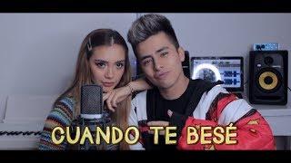 Becky G, Paulo Londra- Cuando Te Besé - Javier Ramírez, Laura Buitrago (Cover).