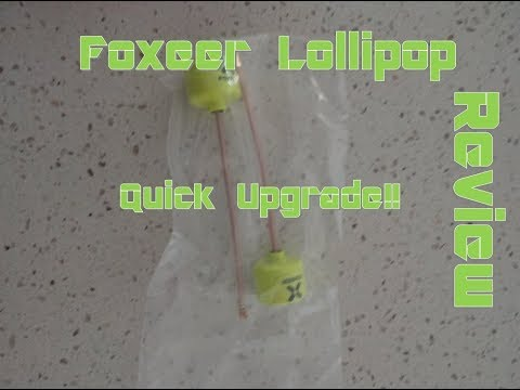 Foxeer Lollipop Review! So much Better!! From Banggood