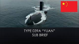 Type 039A Yuan Sub Brief
