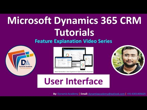 Unified Interface Dynamics 365 - Microsoft dynamics 365 CRM Tutorial for Beginners