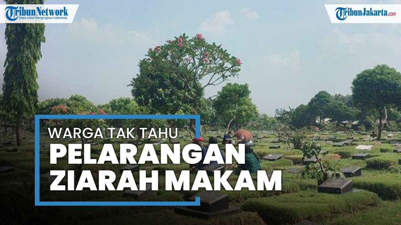 Hari Pertama Larangan Ziarah Kubur, Sejumlah Peziarah di TPU Pondok Kelapa Tak Tahu Aturan Tersebut