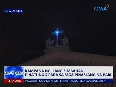 [GMA]  Saksi: Kampana ng ilang simbahan, pinatunog para sa mga pinaslang na pari