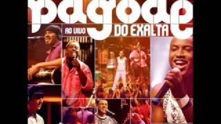 Exaltasamba - 05 - Preciso Desabafar