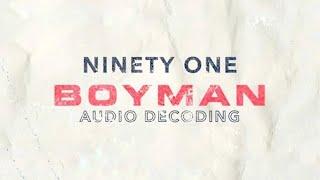 NINETY ONE - BOYMAN [DECODING]