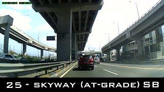 Road Trip #25 - Skyway (At-Grade) Southbound - Magallanes to Alabang