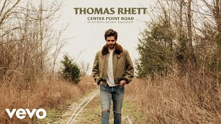 Thomas Rhett   Center Point Road (Lyric Video) Ft. Kelsea Ballerini