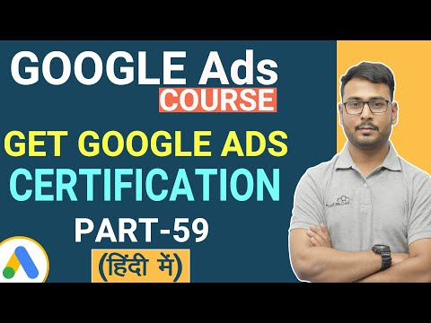 Google Ads Course | How to Get Certification of Google Ads | (Part ...