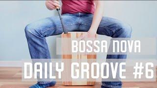 Cajon Beat #6   Bossa Nova Variation