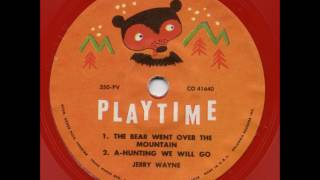 The Bear Went Over The Mountain/A-Hunting We Will Go - 78rpm Kiddie Record