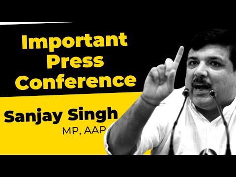 Press conference by Hon'ble Rajya Sabha MP Shri Sanjay Singh