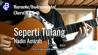 Seperti Tulang   Nadin Amizah (KaraokeInstrumental, Chord, & Lirik)