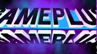 GamePlus İntro V2   by Efe Delice