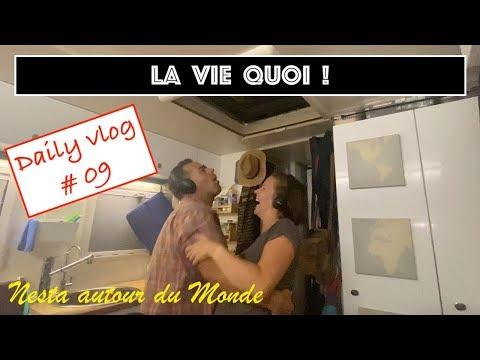 LA VIE, QUOI ! Daily Vlog #09 - Nesta autour du Monde