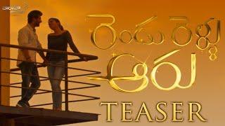 Finally its here RenduRellaAaru movie Teaser is here
