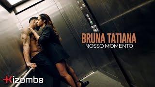 Bruna Tatiana  - Nosso Momento |