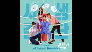 Jeff Bernat   Romance 사생결단로맨스 OST Part 7  Risky Romance