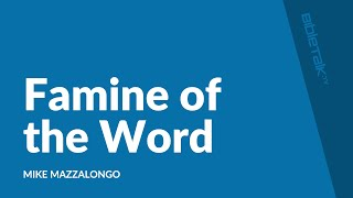 Famine of the Word