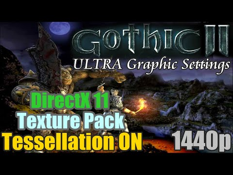 Gothic 2 Ultra Graphic Settings + Directx11 + Tutorial :: Gothic II