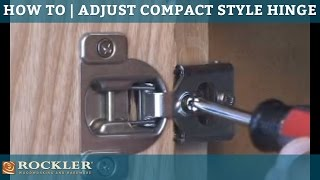 How To | Adjust Compact Style Hinges